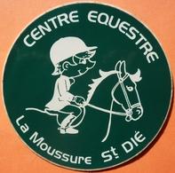 AUTOCOLLANT STICKER - CENTRE EQUESTRE LA MOUSSURE - SAINT DIE 88 - HIPPISME EQUITATION - Stickers