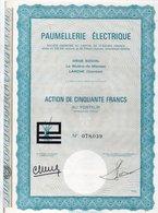 Action De 50 Fr  Paumellerie Electrique  1974 Larche Corréze - Actions & Titres