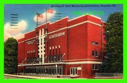 AUGUSTA, GA - WILLIAM B. BELL MEMORIAL AUDITORIUM - TRAVEL IN 1958 - PUB. BY RICHMOND NEWS CO - - Augusta