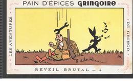 Buvard GRINGOIRE Pain D'Epices Les Avenures De Gringo N°4 Revei Brutal Illustré Par COQ - Pain D'épices