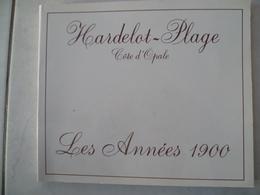 HARDELOT Les Années 1900 - Books, Magazines, Comics