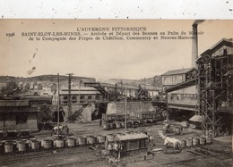 SAINT-ELOY-LES-MINES ARRIVEE ET DEPART DES BENNES AU PUITS DU MANOIR DE LA COMPAGNIE DES FORGES DE CHATILLON (THEME MINE - Saint Eloy Les Mines