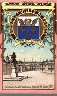 CHROMO LA KABILINE ARMES DES VILLES DE FRANCE VERSAILLES  CHATEAU DE VERSAILLES ET STATUE DE LOUIS XIV - Trade Cards