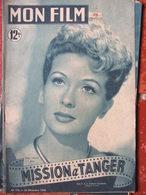 Revue - Mon Film N°175 (28 Déc 1949) Mission à Tanger Gaby Sylvia - Cine