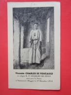 Vicomte CHARLES DE FOUCAULD Mort Pour La France à Tamanrasset (Hoggar) Le 1er Décembre 1916 - Image Pieuse Religieuse - Images Religieuses