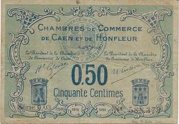 BILLET CHAMBRE DE COMMERCE DE CAEN ET DE HONFLEUR 0,50 CENTIME -ANNEE 1915-20 - Chambre De Commerce