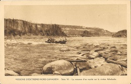 Missions Extrême Nord Canadien, Série VI - La Remonte D'un Rapide Sur La Rivière Athabaska - Carte Non Circulée - Missionen