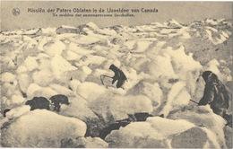 Missions Paters Oblaten Canada - Te Midden Der Samengevrozen Ijsschollen - Glaces De La Banquise - Missionen