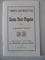 Trente Six Recettes De Cuisine Paris Plageoise Par Ex-chef Du TOUQUET édit: Montreuil Sur Mer Robert LASSUS 1992 - Books, Magazines, Comics