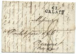 MARQUE POSTALE 61 CALAIS POUR BEAUNE / 1827 / ECRITE DE LIVERPOOL / MENTION ACHEMINEE PAR LEVEUX AU VERSO - 1801-1848: Precursori XIX