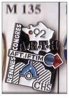 M135 Pin's Carte France ARTH AFT IFTIM Artigues-près-Bordeaux Gironde Congres à RENNES Bretagne Achat Immédiat - Città