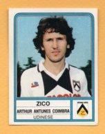 Figurina Panini 1983-84 - N° 269 Zico, Udinese - Tarjetas