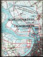 De Scheldepolders Van De Linkeroever - Libros, Revistas, Cómics