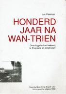 Honderd Jaar Na Wan-Trien - Over Bijgeloof En Hekserij Te Elversele En Omstreken - Libros, Revistas, Cómics