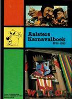 Aalsters Karnavalboek 1975 - 1985 - Libros, Revistas, Cómics