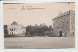 AMIENS - SOMME - LA CITADELLE - LE CORPS DE GARDE - LE CONSEIL DE GUERRE - LA SALLE D'HONNEUR - Amiens