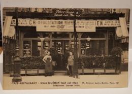 """Cpa Café - Restaurant """" Chez Guérin Tout Est Bien """" Paris 12è Av. Ledru Rollin - Restaurants"""