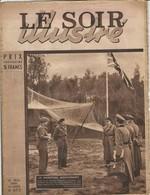LE SOIR ILLUSTRE N°672- 10/05/1945 - LE MARECHAL MONTGOMERY Reçoit à Son Quartier Général La Capitulation Sans Condition - Giornali