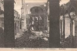 Grece Salonique Ruines De L' Eglise Saint Demetre Interieur Aout 1917 , Guerre 1914 1918 - Grèce