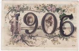 Fétes Et Voeux : Nouvel An : 1906 : ( Femmes - Fantaisie ) - New Year