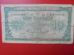 BELGIQUE 10 FRANCS 1943 CIRCULER (B.5) - [ 2] 1831-... : Koninkrijk België