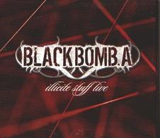 BLACK BOMB A - Illicite Stuff Live - CD + DVD - Hard Rock & Metal