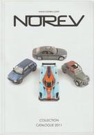 Catalogue NOREV 2011 :Fiat 500 ;Mercedes S600 ; Peugeot 205 GTI; Renault 5 (16) Alpine ;Citroen C3 ; Porsche 911 ; Etc - Catalogues & Prospectus