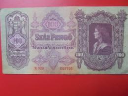 HONGRIE 100 Pengö 1930 CIRCULER (B.5) - Hongrie