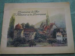 CHEMINS De FER D'ALSACE Et De LORRAINE - A Travers L'Alsace Et La Lorraine (16 Pages Illustrées) - Chemin De Fer