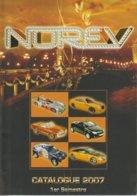 Catalogue NOREV 2007 : Peugeot ; Renault ;Citroen ; Porsche  ; Etc - Catalogues & Prospectus