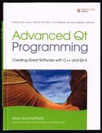 Advanced Qt Programming - Mark Summerfield - 2010 - 540 Pages 24 X 18,3 Cm - Culture