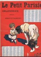 CALENDRIER.  LE PETIT PARISIEN 1908. R.BERTI. - Big : 1901-20