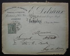 Issoire 1904 (Puy De Dôme) E. Delrieux Distillerie à Vapeur Fabrique De Liqueurs Spiritueux Vins Fins Sirops - Postmark Collection (Covers)
