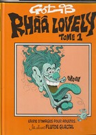 RHAA LOVELY   Gotlib  édit : 1992 Fluide Glacial   ( Très Très Bon état 350 Gr) - Gotlib