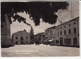 TRAVESIO PORDENONE PIAZZA XX SETTEMBRE INSEGNE TELEFONO E TABACCHI - CARTOLINA SPEDITA NEL 1963 - Italie
