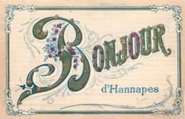 France - 02 - Bonjour D' Hannapes - Carte à Pailettes - Près De  Tupigny , Iron , Vénérolles - France