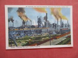 - Colorado  Fuel & Iron  Company  Minnequa Steel Works - Colorado > Pueblo   Ref  3866 - Pueblo
