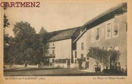 RUFFIEU-EN-VALROMEY LA PLACE ET L'HOTEL FEUILLET 01 AIN - France