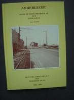 Album - ANDERLECHT - Rond De Meylemeersch En Het Ijzer Kruis - 1900-1993 - Straatbeelden Uit Het Verleden En Nu - Culture
