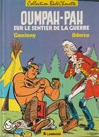 OUMPAH PAH  Sur Le Sentier De La Guerre  GOSCINNY     édit : 1986  (  Très Bon état  400 Gr) - Oumpah-pah