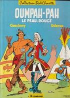 OUMPAH PAH  Le Peau Rouge   GOSCINNY     édit : 1986  (  Très Bon état  400 Gr) - Oumpah-pah