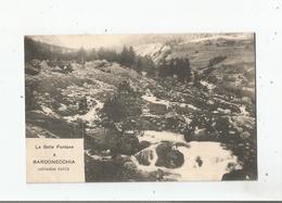 LE SETTE FONTANE A BARDONECCHIA (ALTITUDINE 1450) 34           1917 - Otras Ciudades