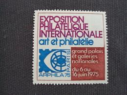 """FRANCE - Erinnophilie, Salons Expo. """"expo. Internationale Art Et Philatélie Du 6 Au 16 Juin 1975""""  Neuf ++   - Net  0.50 - Erinnophilie"""