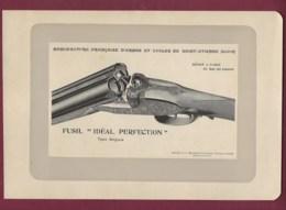 300120 - CHASSE PHOTOGRAVURE 1907 Manufacture Armes Et Cycles De SAINT ETIENNE Loire - FUSIL IDEAL PERFECTION Anglais - Sports