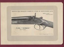 300120 - CHASSE PHOTOGRAVURE 1907 Manufacture Armes Et Cycles SAINT ETIENNE Loire FUSIL NEMROD Fermé - Sports