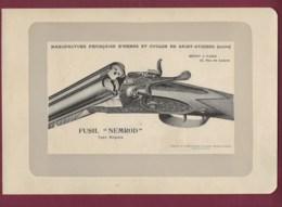 300120 - CHASSE PHOTOGRAVURE 1907 Manufacture Armes Et Cycles SAINT ETIENNE Loire FUSIL NEMROD Ouvert - Sports