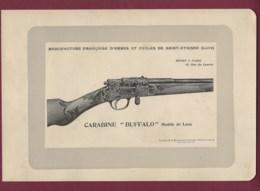 300120 - CHASSE PHOTOGRAVURE 1907 Manufacture Armes Et Cycles SAINT ETIENNE Loire CARABINE BUFFALO - Sports