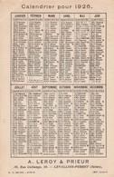 - Petit Calendrier Pub De 1926, Format Carte Postale,  A. LEROY & PRIEUR à LEVALLOIS-PERRET - Calendriers