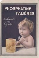 - Petit Calendrier Pub PHOSPHATINE FALIERES De 1925, 130mm X 90mm , Coin Haut Gauche écorné. - Small : 1921-40