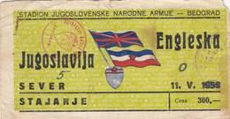 Ticket Yugoslavia Vs England Friendly Football Match 1958. National Team - Tickets D'entrée